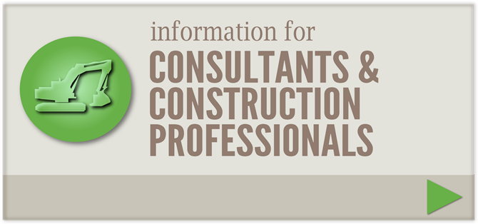 Information for Consultants & Construction Professionals
