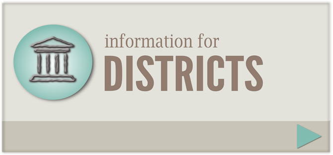 Information for Districts